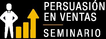 Persuasión en ventas - Seminario