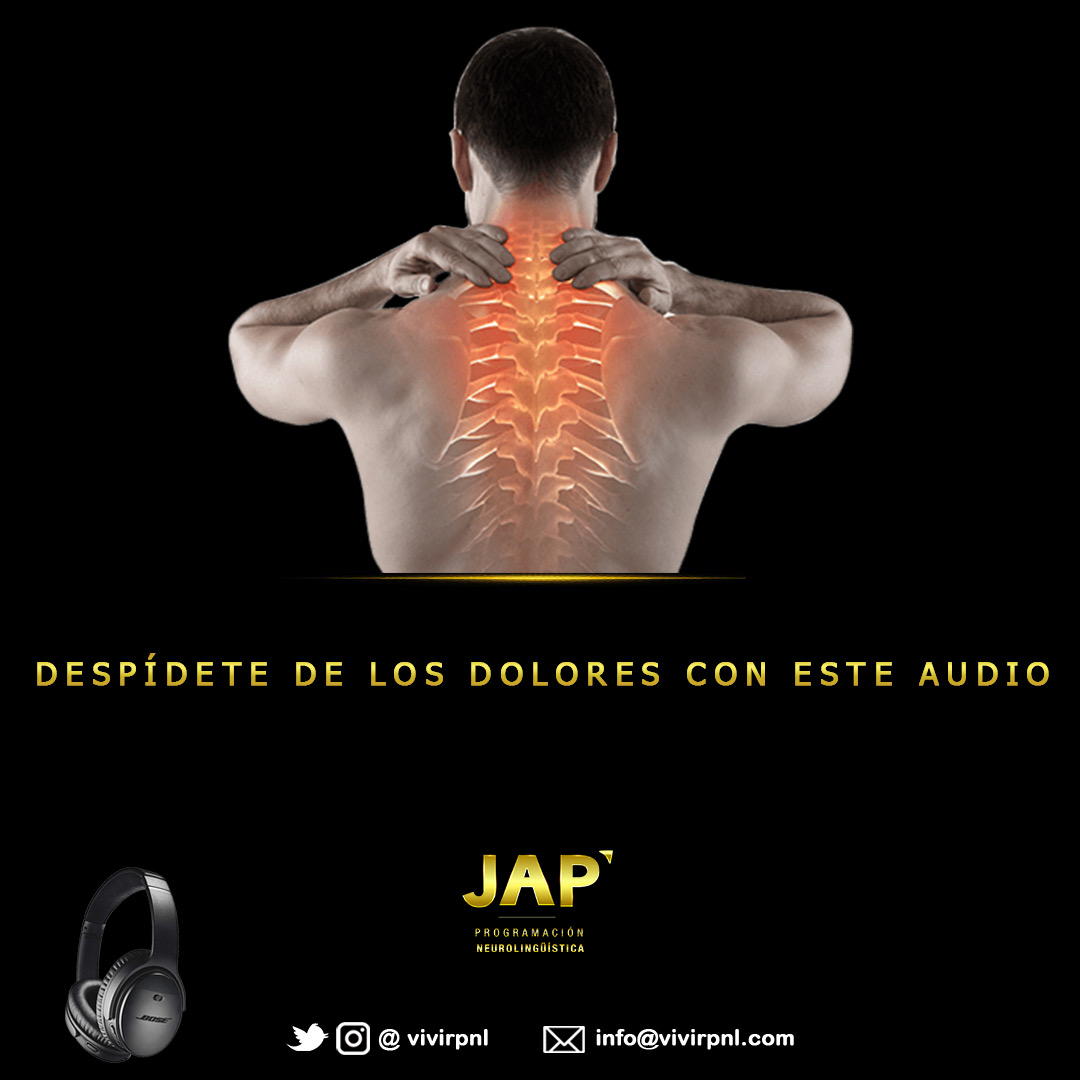 Audio dolores crónicos - Juan Antonio Pérez - VIVIR PNL