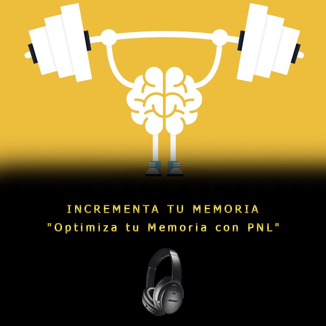 Audio incrementa tu memoria - Juan Antonio Pérez - VIVIR PNL